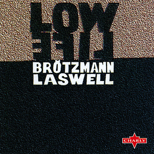Low Life by Bill Laswell