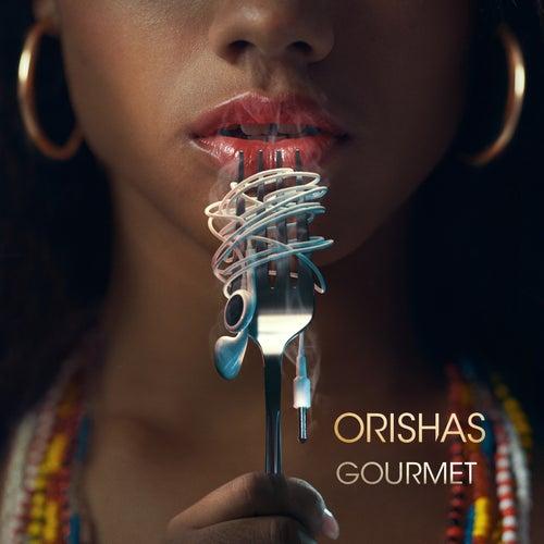 Gourmet von Orishas