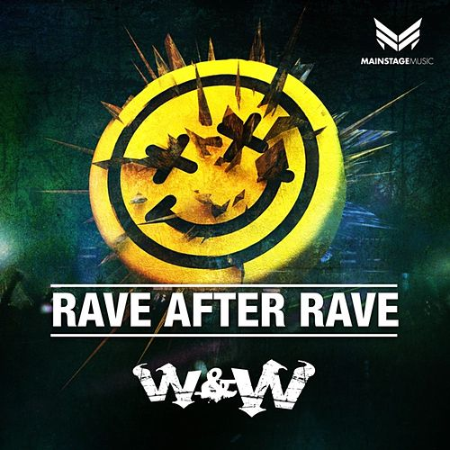 Rave After Rave von W&W