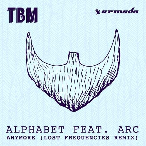 Anymore (Lost Frequencies Remix) de Alphabet