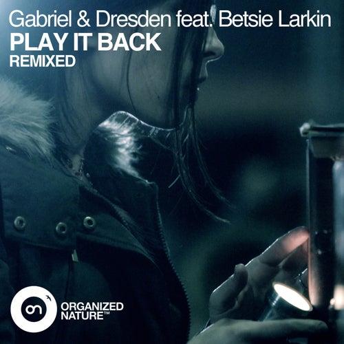 Play It Back (Remixed) de Gabriel & Dresden