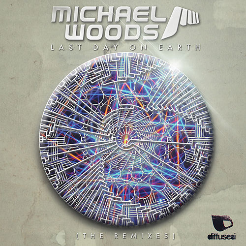 Last Day On Earth (The Remixes) de Michael Woods