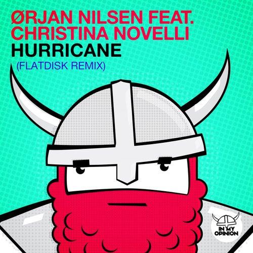 Hurricane (Flatdisk Remix) van Orjan Nilsen