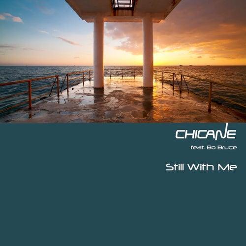 Still With Me van Chicane