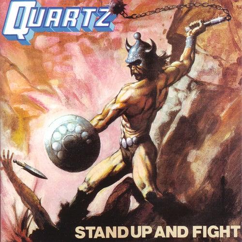 Stand Up And Fight de Quartz