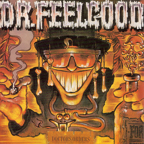 Doctors Orders de Dr. Feelgood