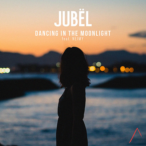 Dancing in the Moonlight de Jubel