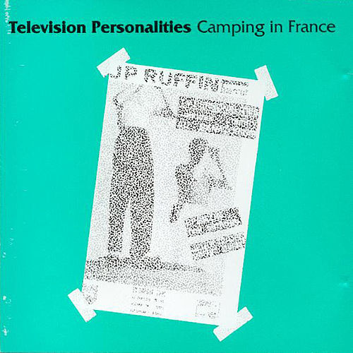 Camping In France by Television Personalities