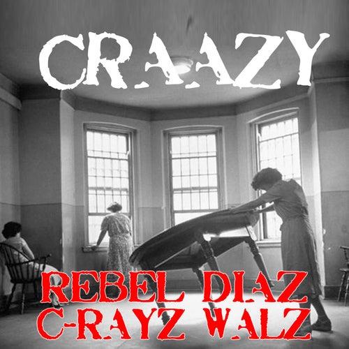 Craazy de Rebel Diaz