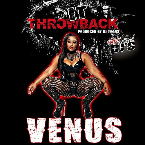 Throw It Back de Venus