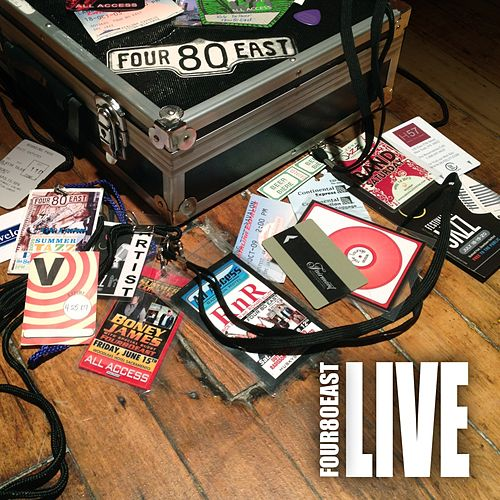 Four80east (Live) by Four 80 East
