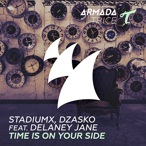 Time Is On Your Side von Stadiumx