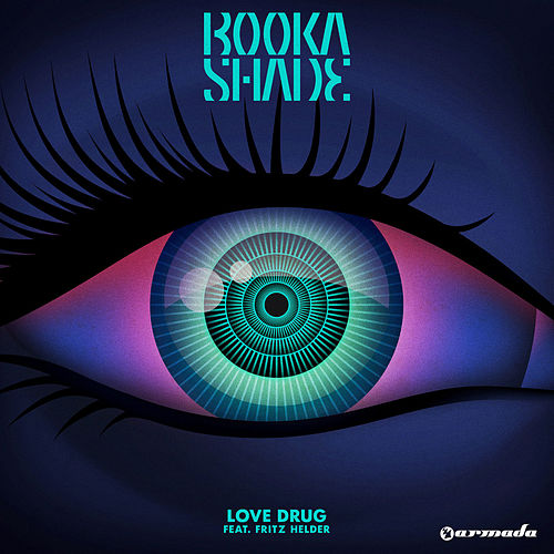 Love Drug de Booka Shade