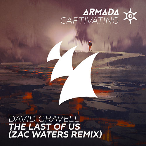 The Last Of Us (Zac Waters Remix) de David Gravell