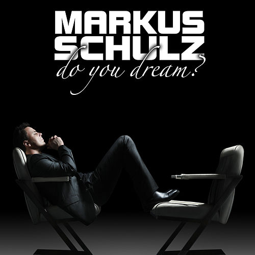 Do You Dream? von Markus Schulz