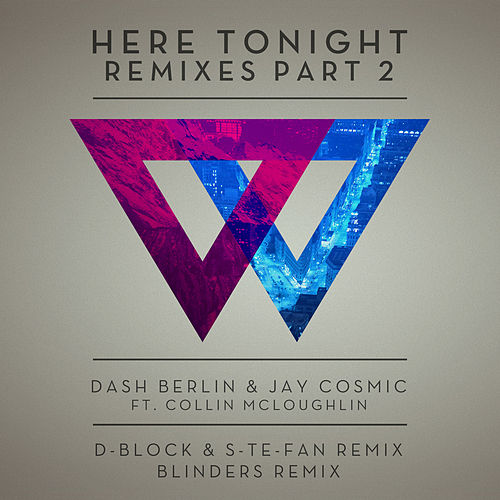 Here Tonight (Remixes - Part 2) by Dash Berlin