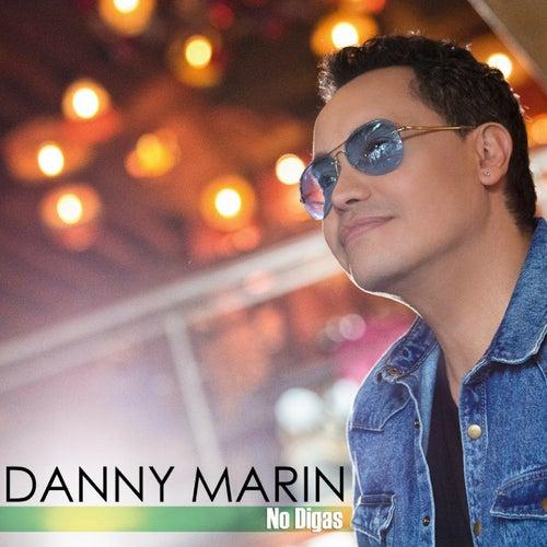 No Digas de Danny Marin
