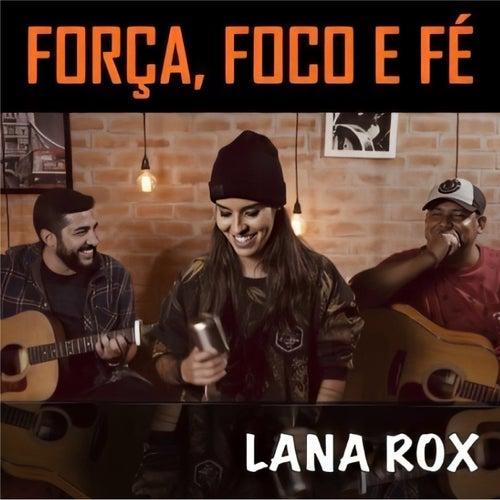 Força, Foco e Fé by Luana