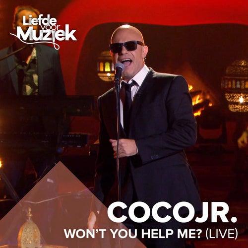 Won't You Help Me (Uit Liefde Voor Muziek) von Coco JR