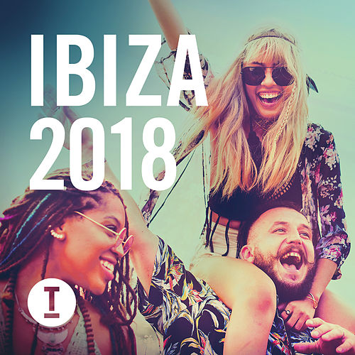 Toolroom Ibiza 2018 von Various Artists