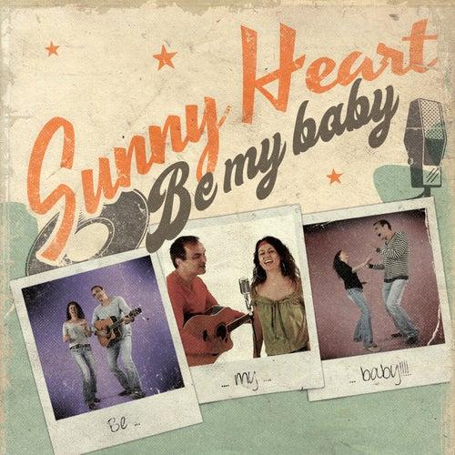 Be My Baby von Sunny Heart