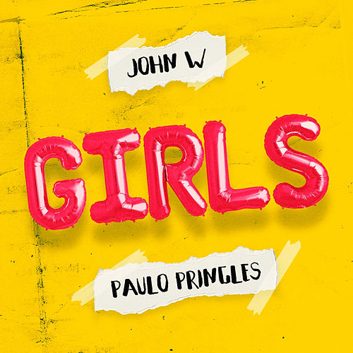 GIRLS (Radio Edit) de Paulo Pringles