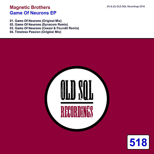 Game Of Neurons EP by Magnetic Brothers