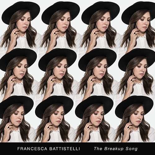 The Breakup Song de Francesca Battistelli