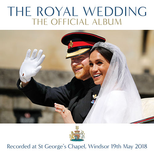 The Royal Wedding - The Official Album by Various Artists