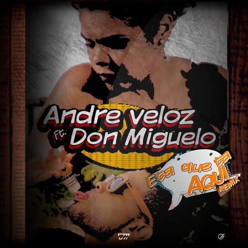 Eta Que Ta Aqui (remix) by Andre Veloz