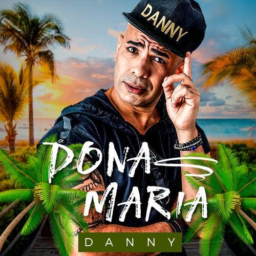 Dona Maria (Remix) de Danny