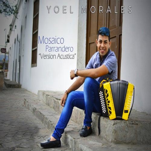 Mosaico Parrandero (Acústico) von Yoel Morales