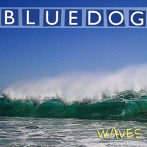 Waves de Blue Dog