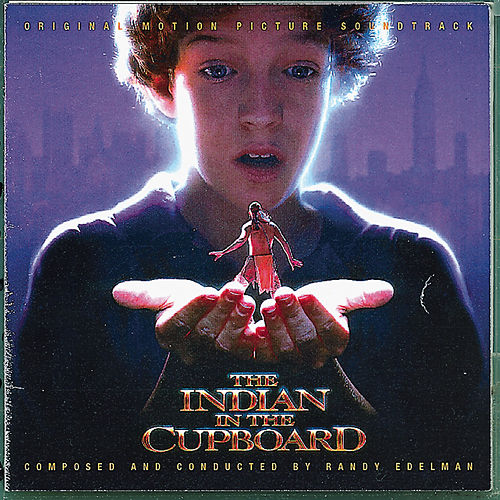 Indian in the Cupboard by Randy Edelman
