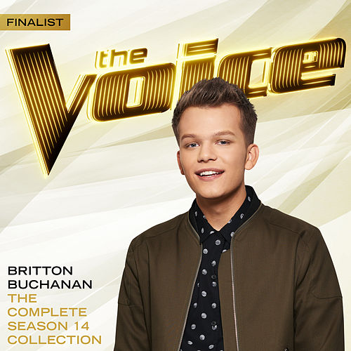 The Complete Season 14 Collection (The Voice Performance) by Britton Buchanan