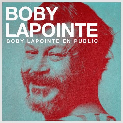 Boby lapointe en public de Boby Lapointe