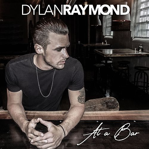 At a Bar by Dylan Raymond