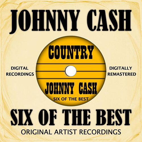 Six Of The Best - Country von Johnny Cash