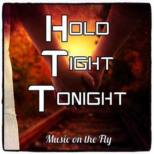 Hold Tight Tonight by Dodge & Fuski