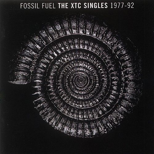 Fossil Fuel: The XTC Singles Collection 1977 - 1992 von XTC
