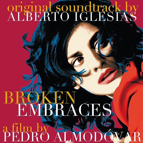 Los Abrazos Rotos - Broken EmbracesOST de Various Artists
