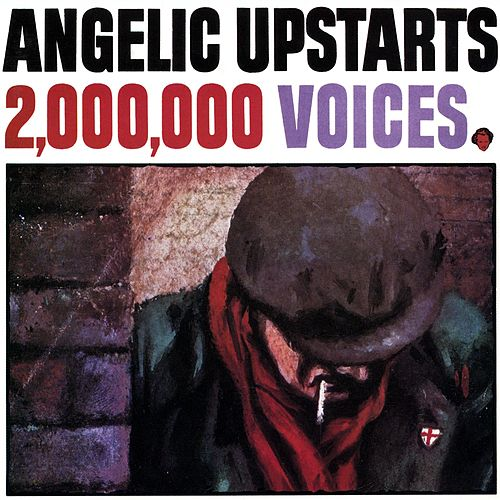 2,000,000 Voices von Angelic Upstarts