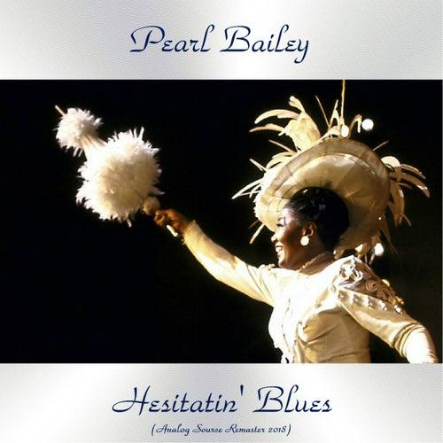 Hesitatin' Blues (Analog Source Remaster 2018) de Pearl Bailey