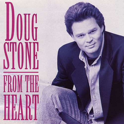 From the Heart von Doug Stone