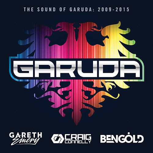 The Sound Of Garuda: 2009-2015 (Mixed by Gareth Emery, Craig Connelly & Ben Gold) (Extended Versions) de Various Artists