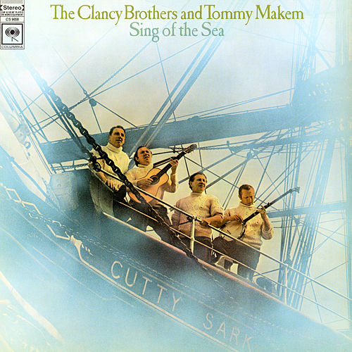 Sing of the Sea de The Clancy Brothers