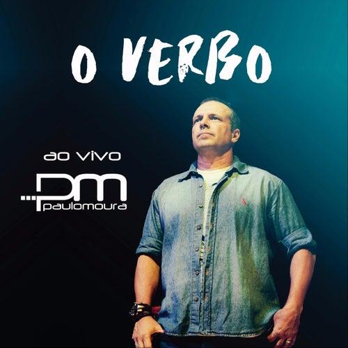 O Verbo (Ao Vivo) de Paulo Moura
