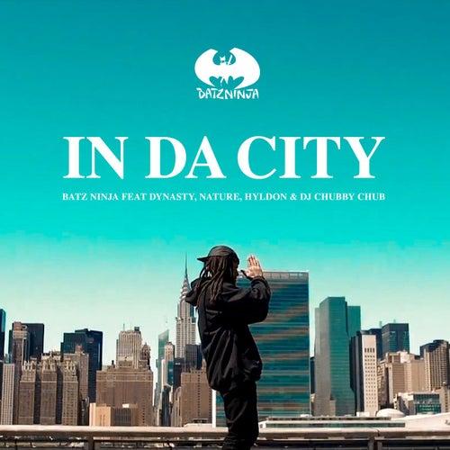 In da City (faet. Dynaty, Nature e Hyldon & DJ Chubby Chub) de Batz Ninja