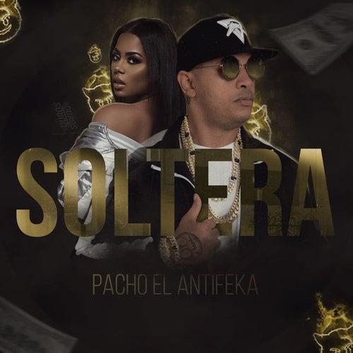 Soltera by Pacho El Antifeka