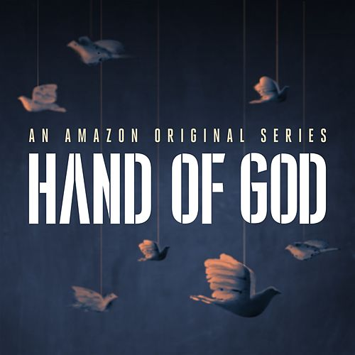 Hand of God: Season 1 (An Amazon Original Soundtrack) de Various Artists